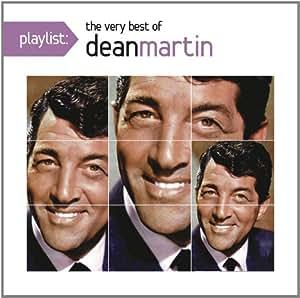 Playlist: The Very Best of Dean Martin