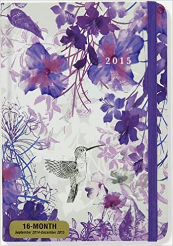 2015 hummingbird weekly planner 16 month engagement calendar diary