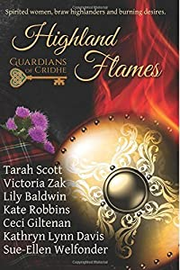 Highland Flames: The Scrolls of Cridhe Volume Two by Ceci Giltenan (September 07,2015)