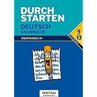 Durchstarten - Deutsch - Bisherige Ausgabe: Alle Lernjahre - Grammatik - Dein Übungsbuch: Übungsbuch mit Lösungen