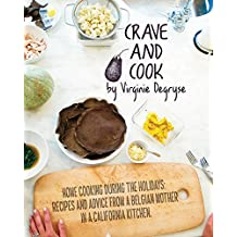 Crave and Cook: Home Cooking During the Holidays