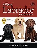 The Complete Labrador Handbook: The Essential Guide