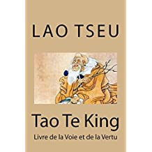 Tao Te King (French Edition)