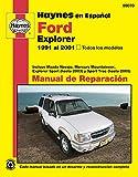 Ford Explorer Haynes Manual de Reparacion: Todos los modelos Ford Explorer (91-01). Incluye Mazda Navajo, Mercury Mountaineer, Exp