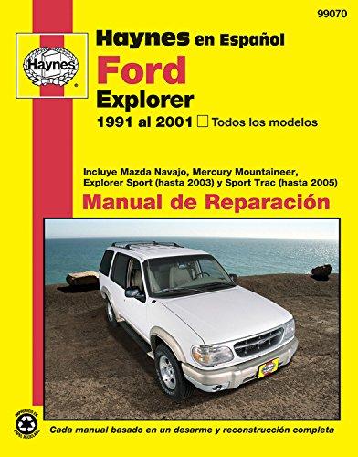 Descargar Libro Haynes En Espanol Ford Explorer 1991 Al 2001, Todos Los Modelos: Incluye Mazda Navajo, Mercury Mountaineer, Explorer Sport Y Sport Trac Editors Of Haynes Manuals