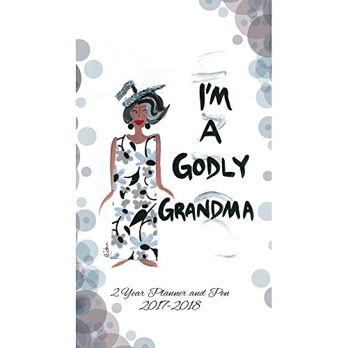 Shades of Color I'm A Godly Grandma Two Year 2017/2018 African American Checkbook Planner (C124)