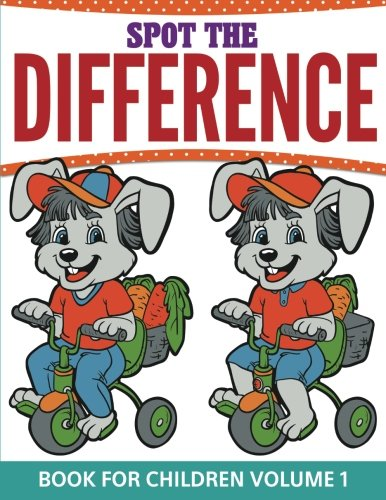 Spot The Difference Book For Children by Speedy Publishing Books