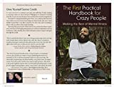 The First Practical Handbook For Crazy People: Making The Best Of Mental Illness