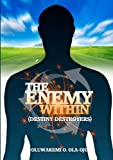 The Enemy Within, Oluwakemi O. Ola-Ojo, 190801511X