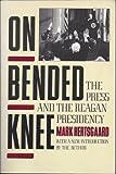 On Bended Knee, Mark Hertsgaard, 0805209603