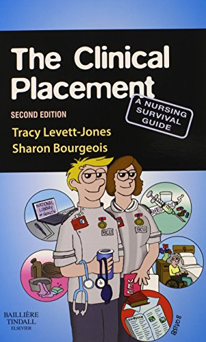 The Clinical Placement: A Nursing Survival Guide