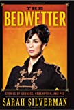 The Bedwetter, Sarah Silverman, 0061856436