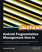 Inatant Android Fragmentation Management How-to Front Cover