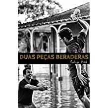 Duas peças beraderas (Portuguese Edition)