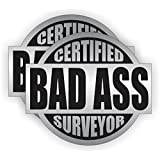 Bad Ass Surveyor Hard Hat Sticker / Helmet Decal Label Lunch Tool Box Pipe Liner