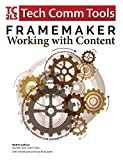 FrameMaker - Working with Content: Updated for 2017 Release of Adobe FrameMaker