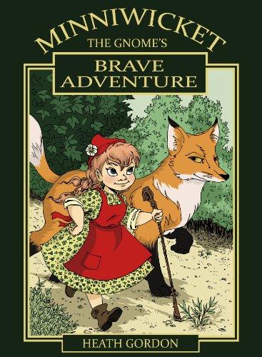 Minniwicket the Gnomes Brave Adventure