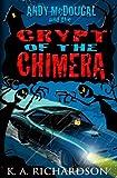 Crypt of the Chimera, K. Richardson, 148415438X