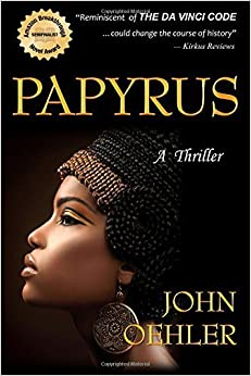 Book Papyrus: A Thriller by John Oehler (2013-08-11)