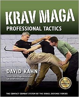 Krav Maga Professional Tactics: The Contact Combat System ...