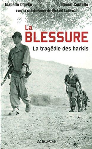 La guerre dAlgérie des Harkis (French Edition)