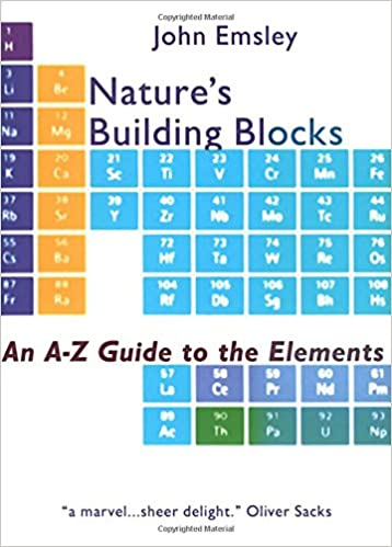 Nature S Building Blocks An A Z Guide To The Elements Emsley John 9780198503415 Amazon Com Books