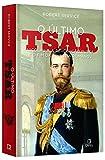 capa de O último tsar: Nicolau II, a Revolução Russa e o fim da Dinastia Romanov