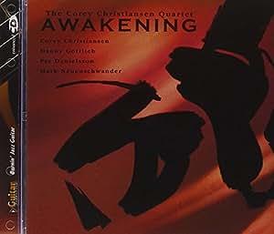 Mel Bay Awakening; The Corey Christiansen Quartet