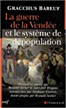 La guerre de la Vendée et le système de dépopulation par Babeuf