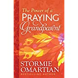 The Power of a Praying® Grandparent