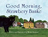 Good Morning, Strawbery Banke, Wickie Rowland, 1935557629