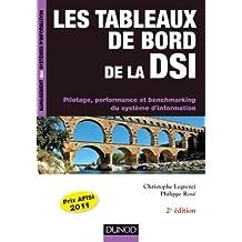 Les tableaux de bord de la DSI - 2e éd. : Pilotage, performance et benchmarking du système d'information (Management des systèmes d'information) (French Edition)