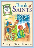 Loyola Kids Book of  Saints