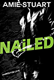 Nailed: A Hitman Romance (Marked For Love Book 1)