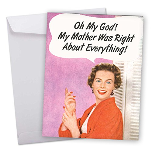 J5588BDG Jumbo Funny Birthday Card: Vintage Mother Was Right With Envelope (Extra Large Version: 8.5'' x 11'') (Birthday Suggestions)