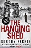 Hanging Shed, Gordon Ferris, 0857893645