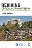 img - for Reviving Critical Planning Theory: Dealing with Pressure, Neo-liberalism, and Responsibility in Communicative Planning (RTPI Library Series) by Tore  ivin Sager (2012-10-17) book / textbook / text book