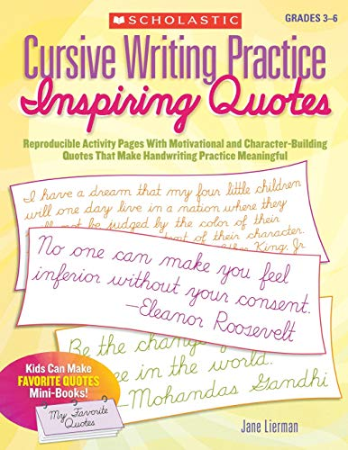 (Cursive Writing Practice: Inspiring Quotes: Reproducible Activity Pages With Motivational and Character-Building Quotes That Make Handwriting Practice)