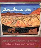 img - for Art in New Mexico, 1900-1945: Paths to Taos and Santa Fe book / textbook / text book