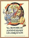Oz: The Hundredth Anniversary Celebration