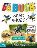 Do Bugs Wear Shoes?