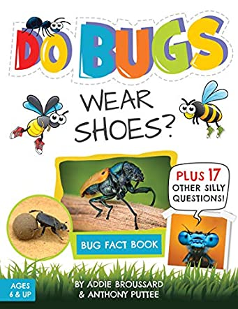 Do Bugs Wear Shoes?