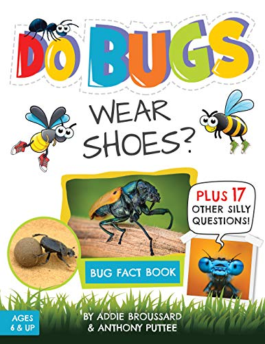 Do Bugs Wear Shoes?: And Other Silly Questions (Kids Fact Book)