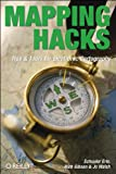 Mapping Hacks : Tips and Tools for Electronic Cartography, Erle, Schuyler and Gibson, Rich, 0596007035