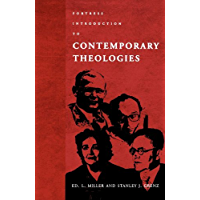 Fortress Introduction to Contemporary Theologies (English Edition)