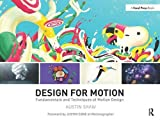 Design for Motion: Fundamentals and Techniques of
