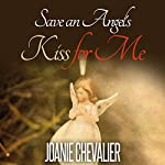 Save an Angel's Kiss for Me | Joanie Chevalier
