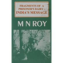 Fragments of a prisoners diary: Indias message