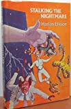 Stalking the Nightmare, Harlan Ellison, 0932096174