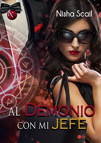 (Al demonio con mi jefe (Spanish)